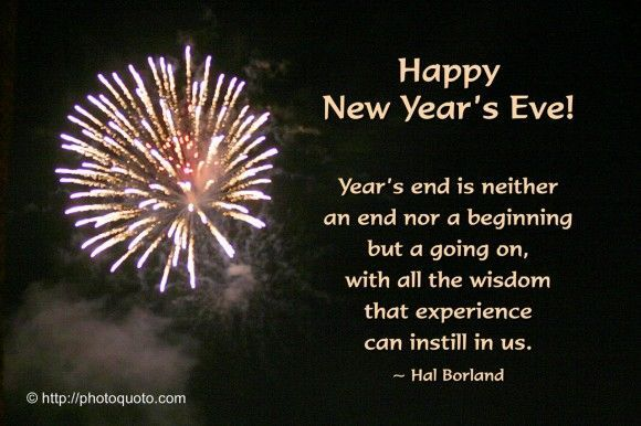 Happy New Years Eve New Years Eve Quotes Happy New Year Quotes Quotes About New Year