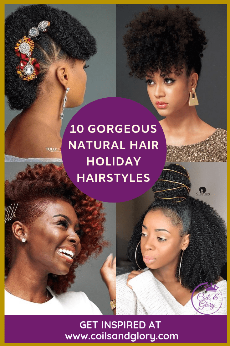 10 Beautiful Holiday Natural Hairstyles For All Length Textures You Should Try Hair Styles Natural Hair Styles Curly Hair Styles