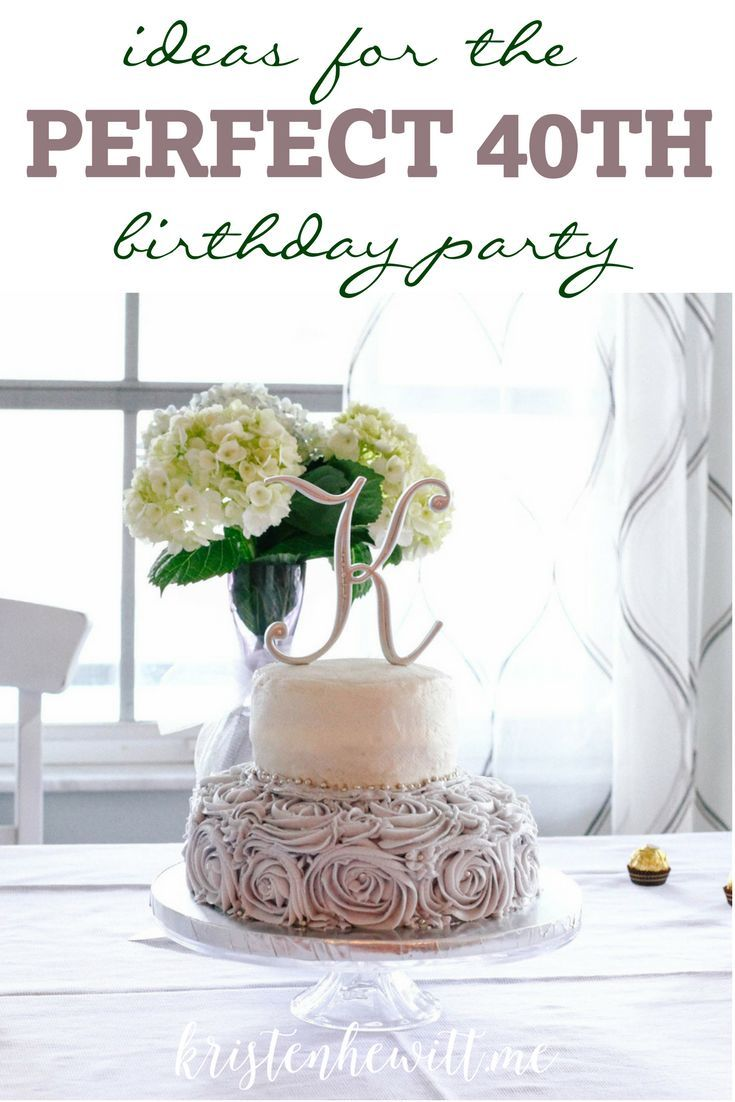 Ideas for a Big Celebration | 40th birthday parties, 40 birthday and ...