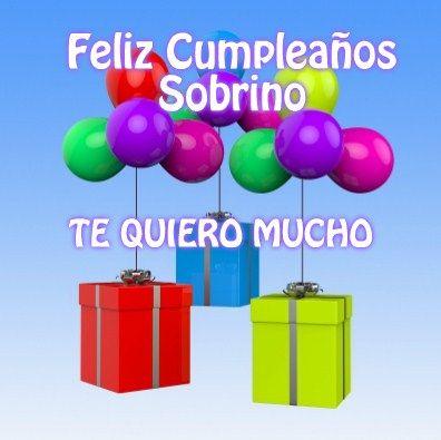 Imágenes De Cumpleaños Para Un Sobrino Feliz Cumpleaños Sobrino Cumpleaños Sobrina Feliz Cumpleaños Sobrino Imagenes