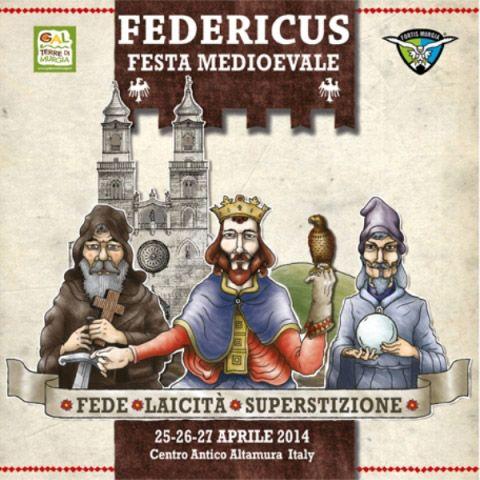 Federicus è una Festa medioevale di rievocazione storica in omaggio a Federico II di Svevia. Ad #Altamura la 3^ edizione dal 25 al 27 aprile 2014.