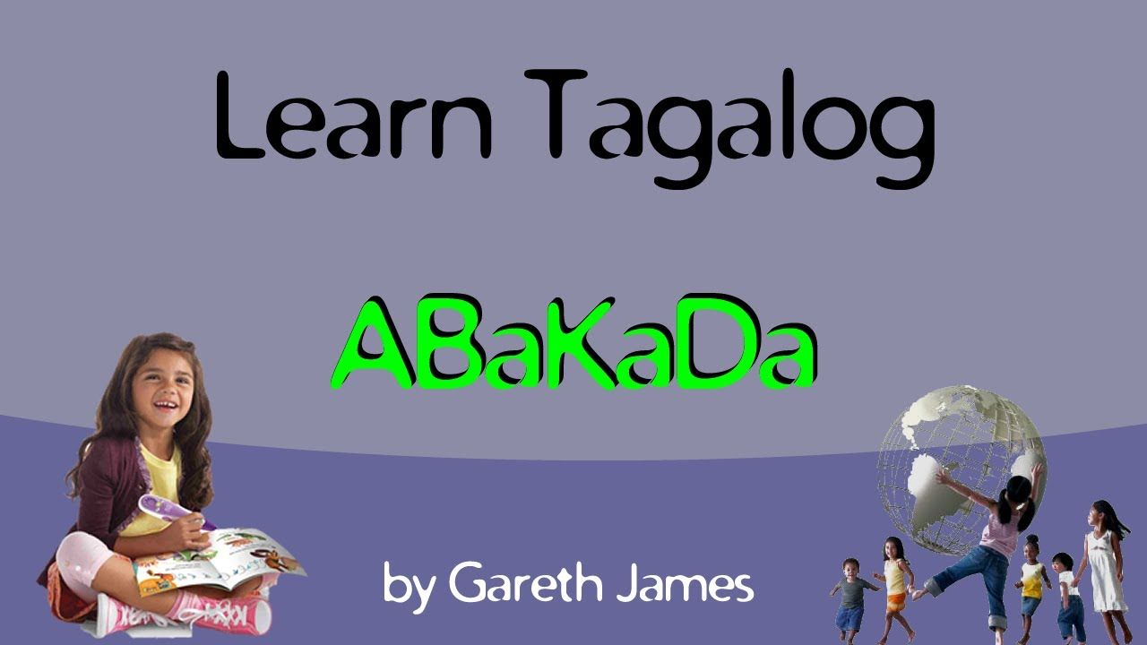 Learn Your Abc In Tagalog Matutong Mag Abakada [ 720 x 1280 Pixel ]