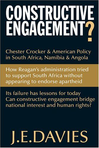 Constructive Engagement?: Chester Crocker & American Policy in South Africa, Namibia & Angola by J. E. Davies https://www.amazon.ca/dp/0821417827/ref=cm_sw_r_pi_dp_AxH7wbWJRZ1XC