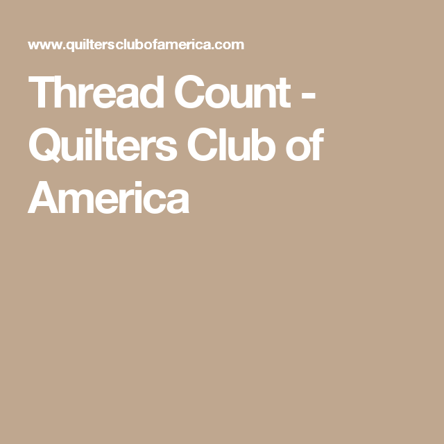 Thread Count - Quilters Club of America
