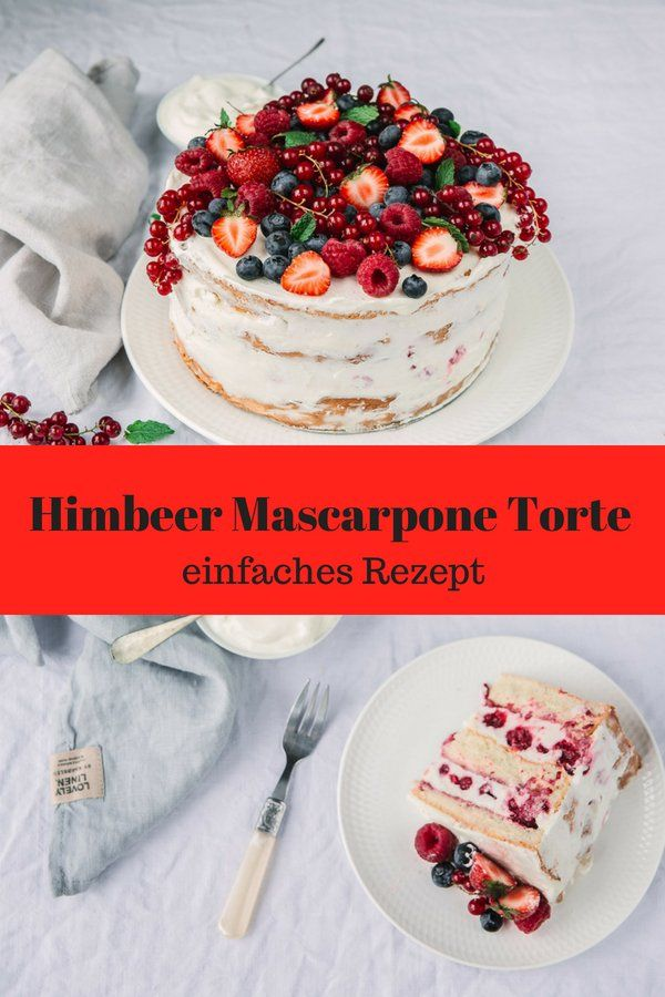 Himbeer Mascarpone Torte – herrlich einfach #tortenrezepte