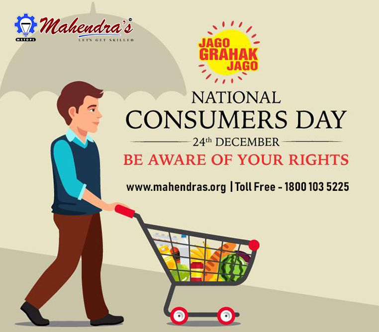 National Consumers Day Is Observed On 24th December Of Every Year The Date Was Chosen Because On This Day The Cons Consumer Protection Skills Awareness