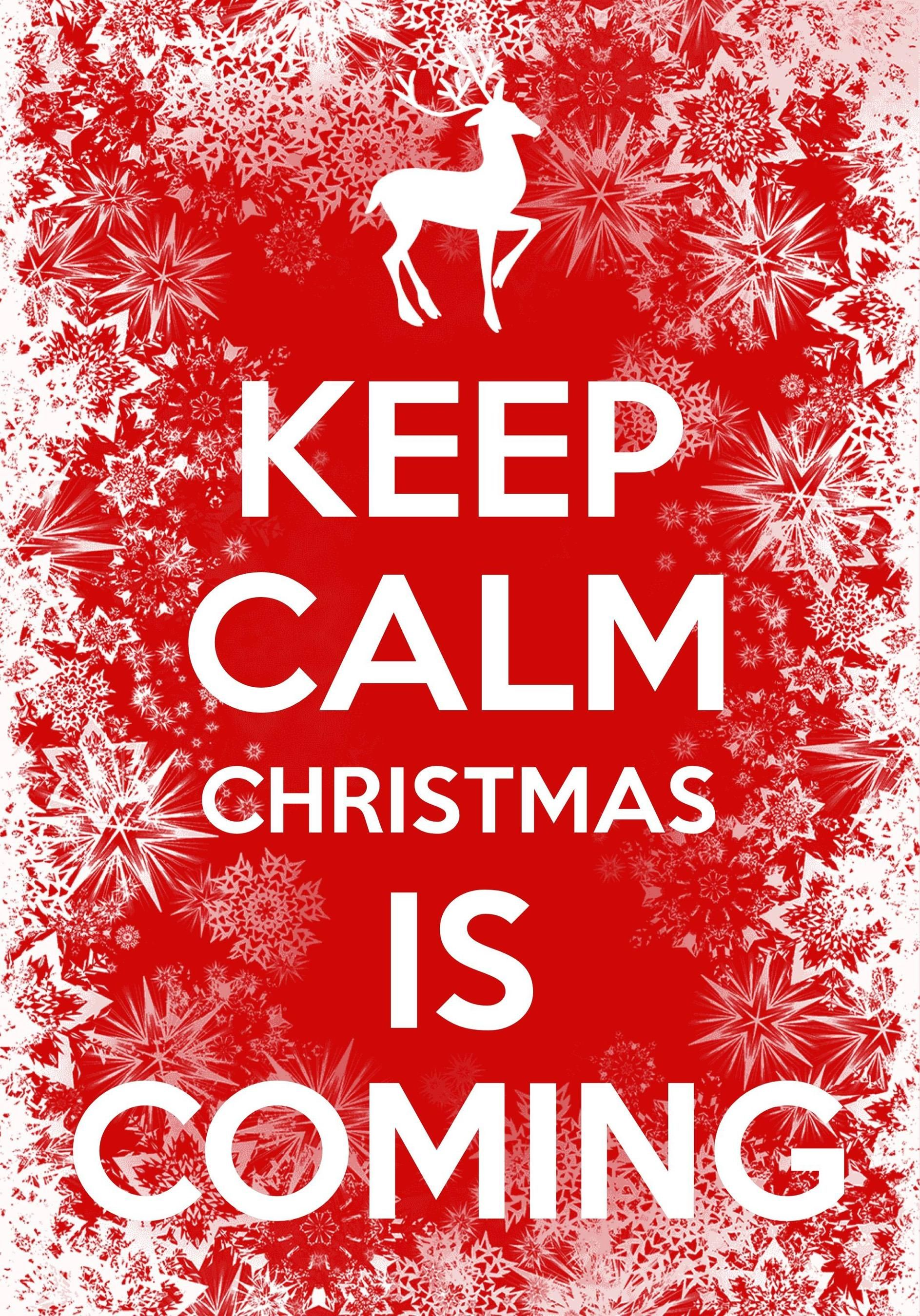 keep calm Christmas is coming / created with Keep Calm and Carry On ...