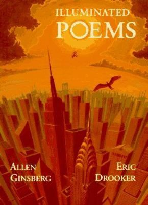 Illuminated Poems By Allen Ginsberg With Paintings And Drawings By Eric Drooker This Boundary Pushing Poetic Wor Allen Ginsberg Contemporary Poetry Poems