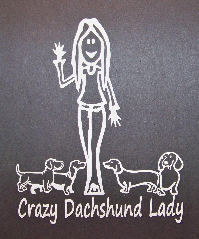 Crazy Dachshund Lady Wiener Dog Decal Laptop Window Vinyl Car Sticker 5 49 Via Etsy Dachshund Dachshund Lovers Wiener Dog [ 1500 x 1244 Pixel ]