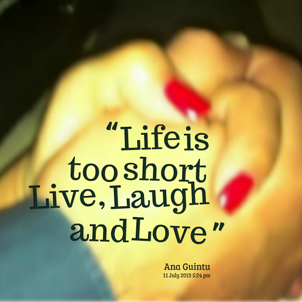 life is short quotes love