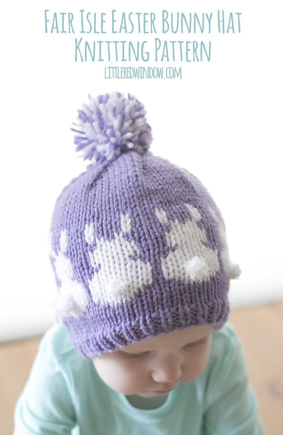 Fair Isle Easter Bunny Hat KNITTING PATTERN - knit hat for babies ...