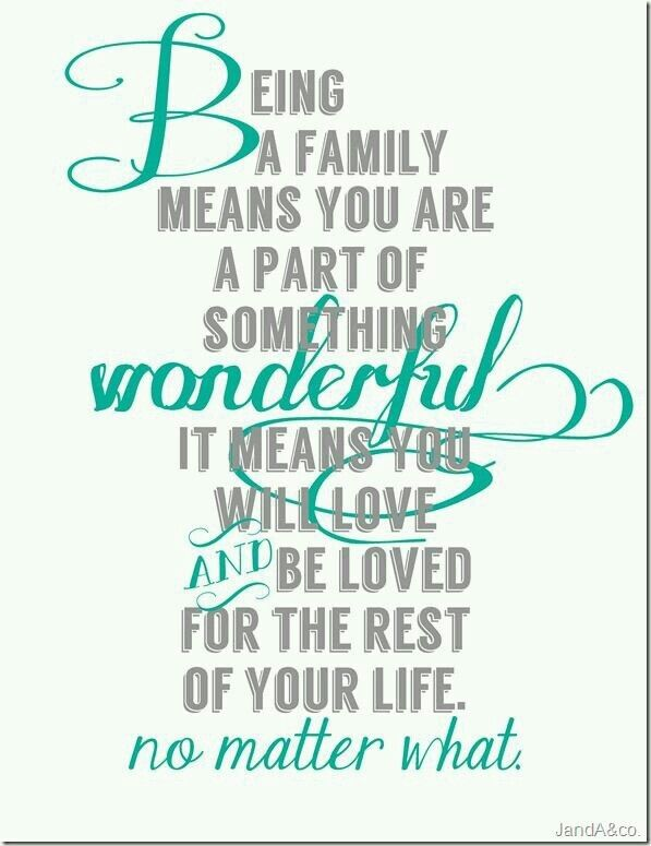 family will always love you family quotes life quotes