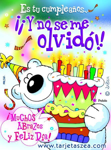 Es tu cumpleaños  u00a1Y no se me olvidó! Happy birthday, Happy birthday images and Birthday images