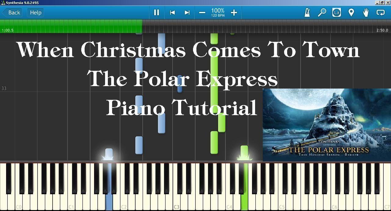 The Polar Express When Christmas Comes To Town.The Polar Express When Christmas Comes To Town Piano