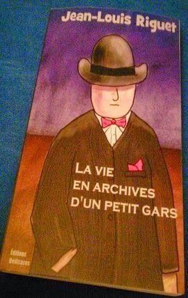 La Librairie Des Inconnus : La vie en archives d'un petit gars