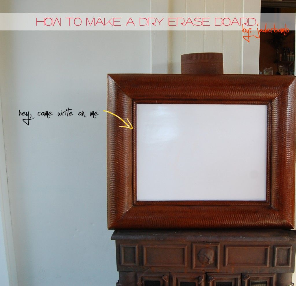 Framed Dry Erase Board Make Your Own Dry Erase Board In 5 Minutes Did You Know They Make