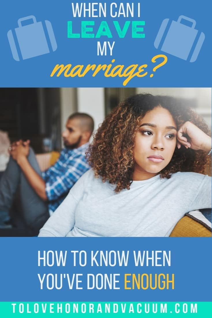 When Can I Leave My Marriage?   * Biblical Marriage