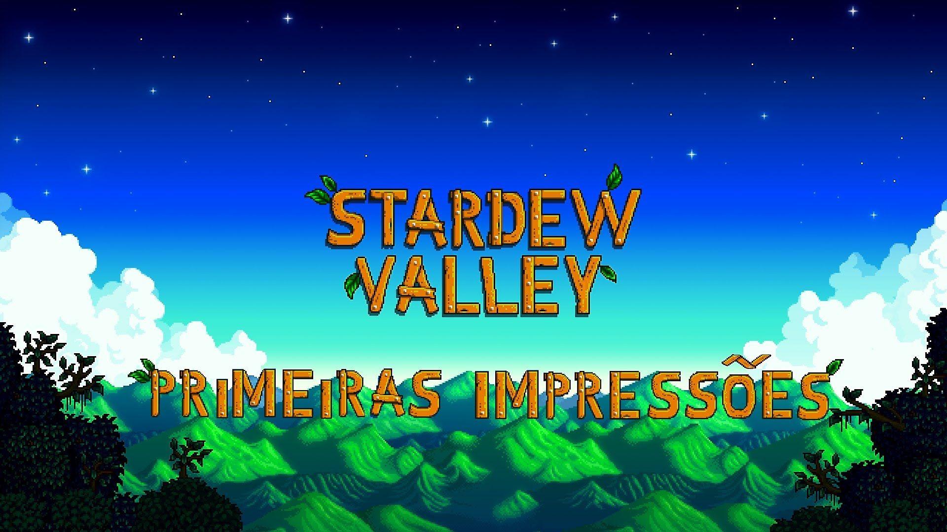 Stardew Valley - Primeiras Impressões