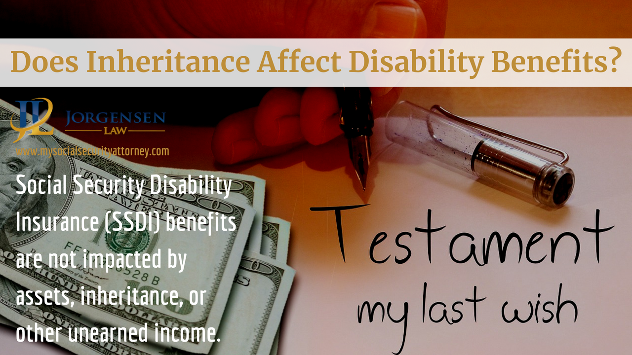 Does Inheritance Affect Disability Benefits Disability Benefit