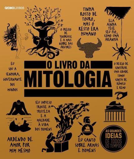 O Livro Da Mitologia Col As Grandes Ideias De Todos Os Tempos