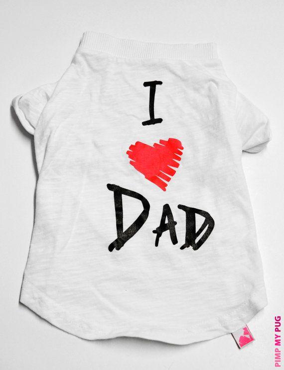 """Tshirt per cani stampata """"Amo il mio papà"""", ideale per Carlini"""
