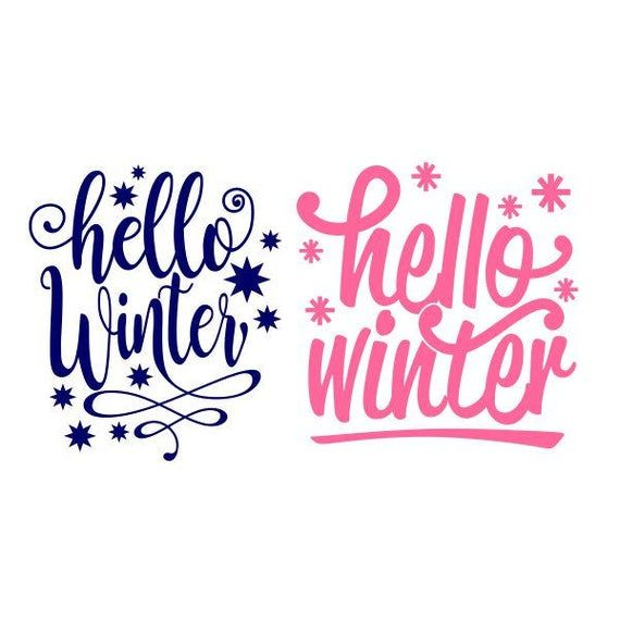 Hello Winter Cuttable Design SVG PNG DXF & eps Designs Cameo File Silhouette