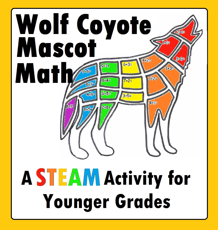 Wolf Coyote School Mascot Addition Worksheet Stem Steam