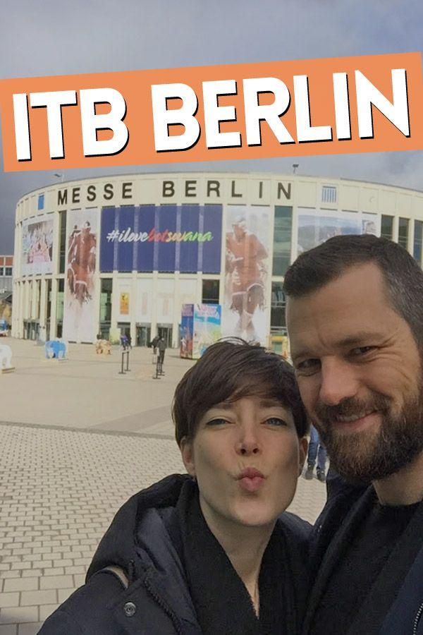 ITB Berlin - eine Besuch auf der größten Reisemesse der Welt und Reise Inspiration soweit die Füße tragen.