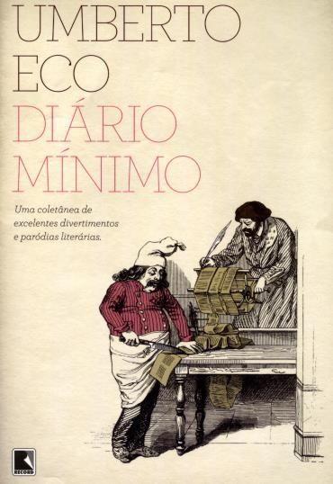 Diario Minimo Uma Coletanea De Excelentes Divertimentos E