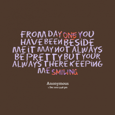 Me And You Forever Quotes Beside Me It May Not Always Be Pretty