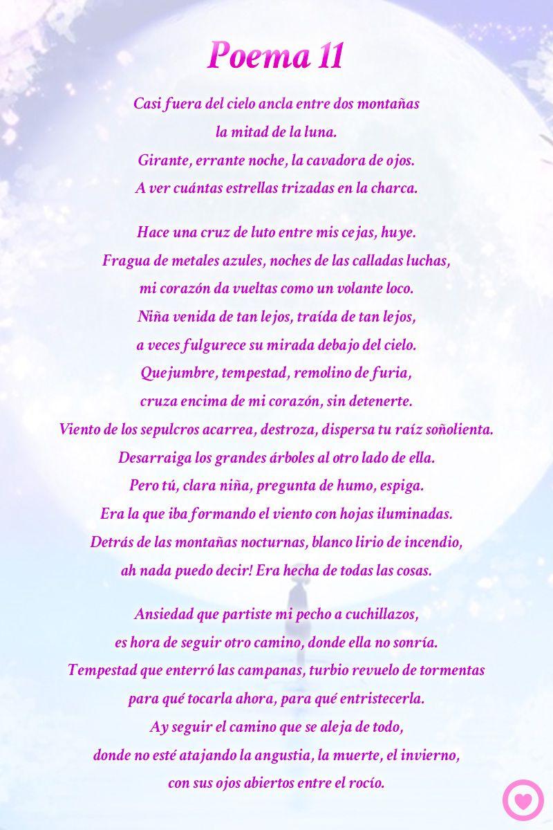 Poema 11 Pablo Neruda Poemas Pablo Neruda Y Poemas De Amor