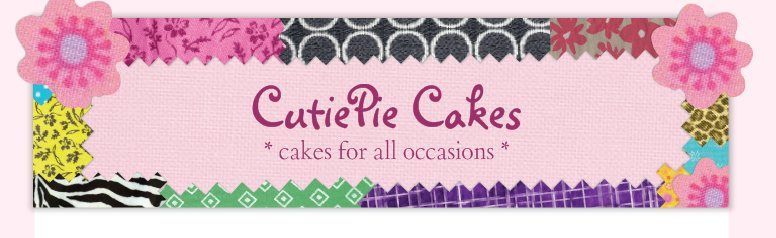 CutiePie Cakes - * cakes for all occasions *