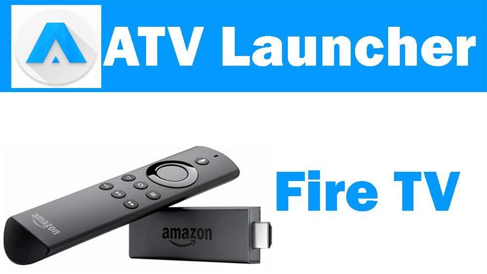 Atv Launcher For Fire Tv Stick Fire Tv Fire Tv Stick Amazon Fire Tv