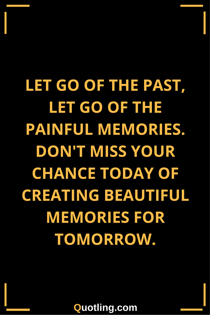 Beautiful Creating Memories Quotes