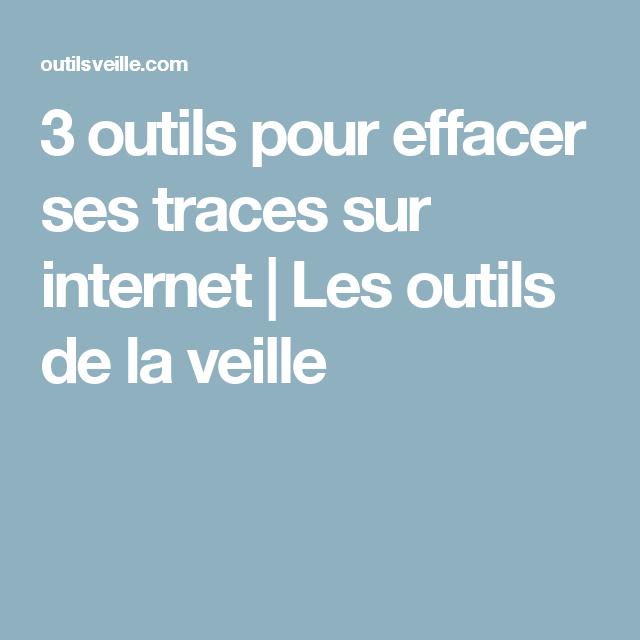 3 outils pour effacer ses traces sur internet