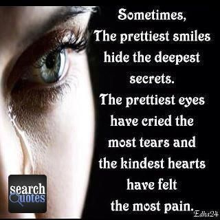 Happy Smile Deep Deepest Secret Pain Feel Tear For More Quotes Visit