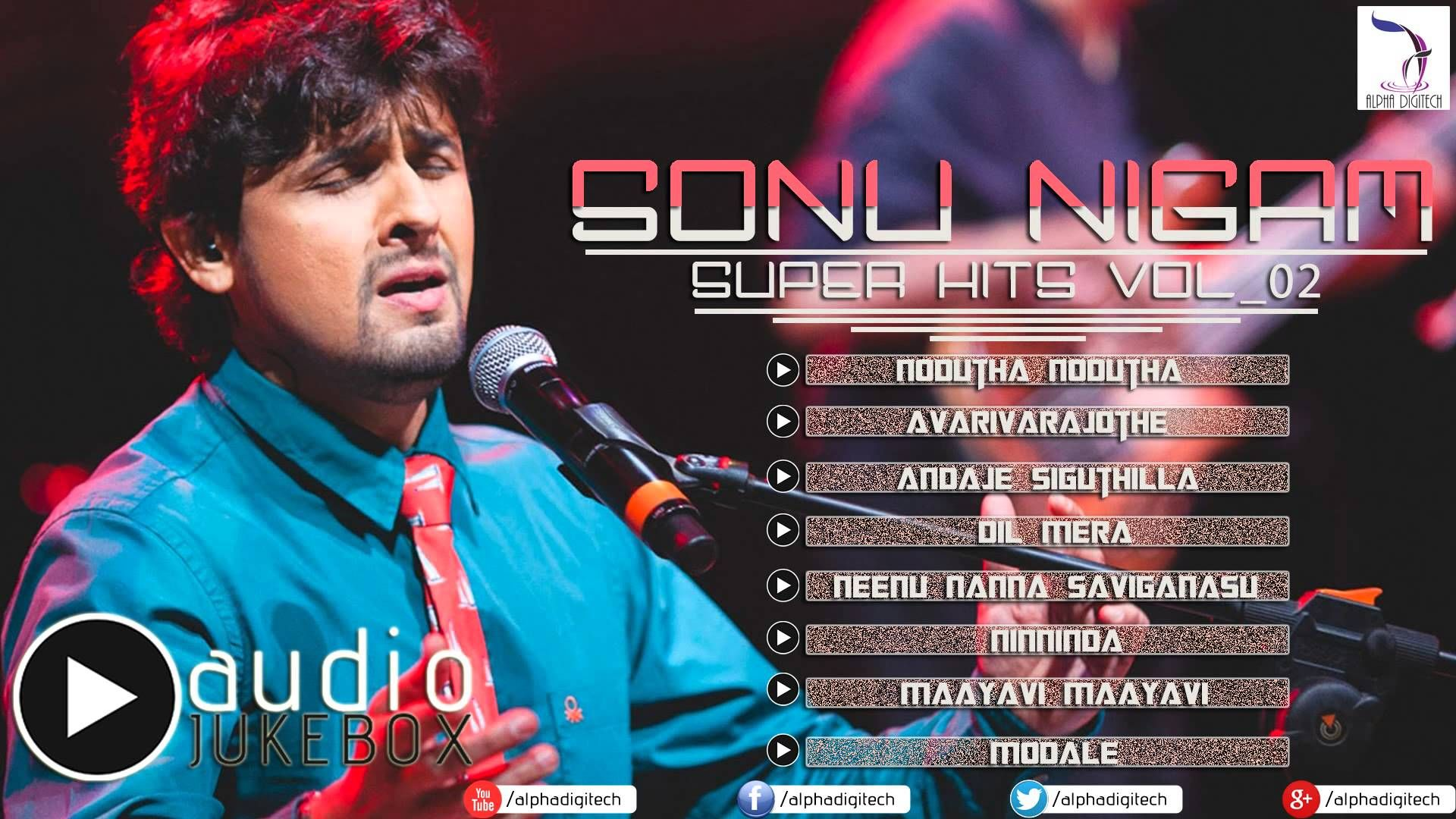 Sonu Nigam Kannada Songs | Audio Jukebox Vol_02 | Sonu Nigam Hits