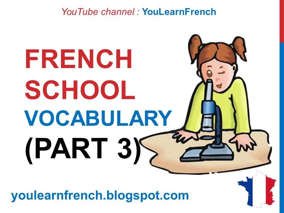 French Lesson 213 - AT SCHOOL (Part 3) French Vocabulary Expressions Sch...