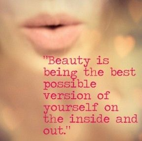 Inside And Out Quote Licious Pinterest Beauty Quotes