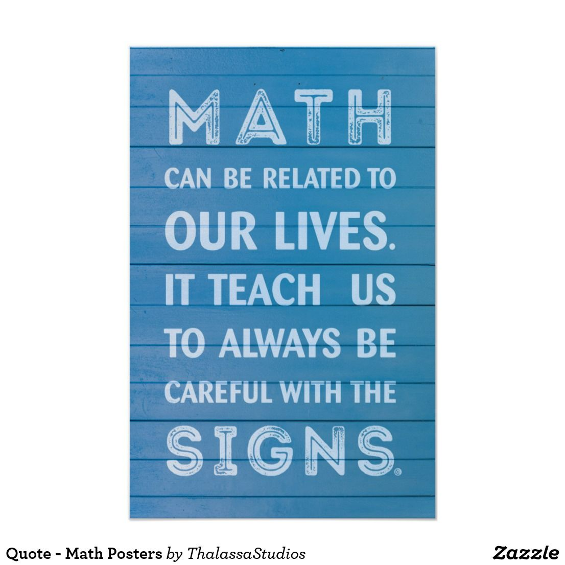 Quote Math Posters Zazzle Com In 2021 Math Quotes Funny Math Quotes Mathematics Quotes [ 1106 x 1106 Pixel ]