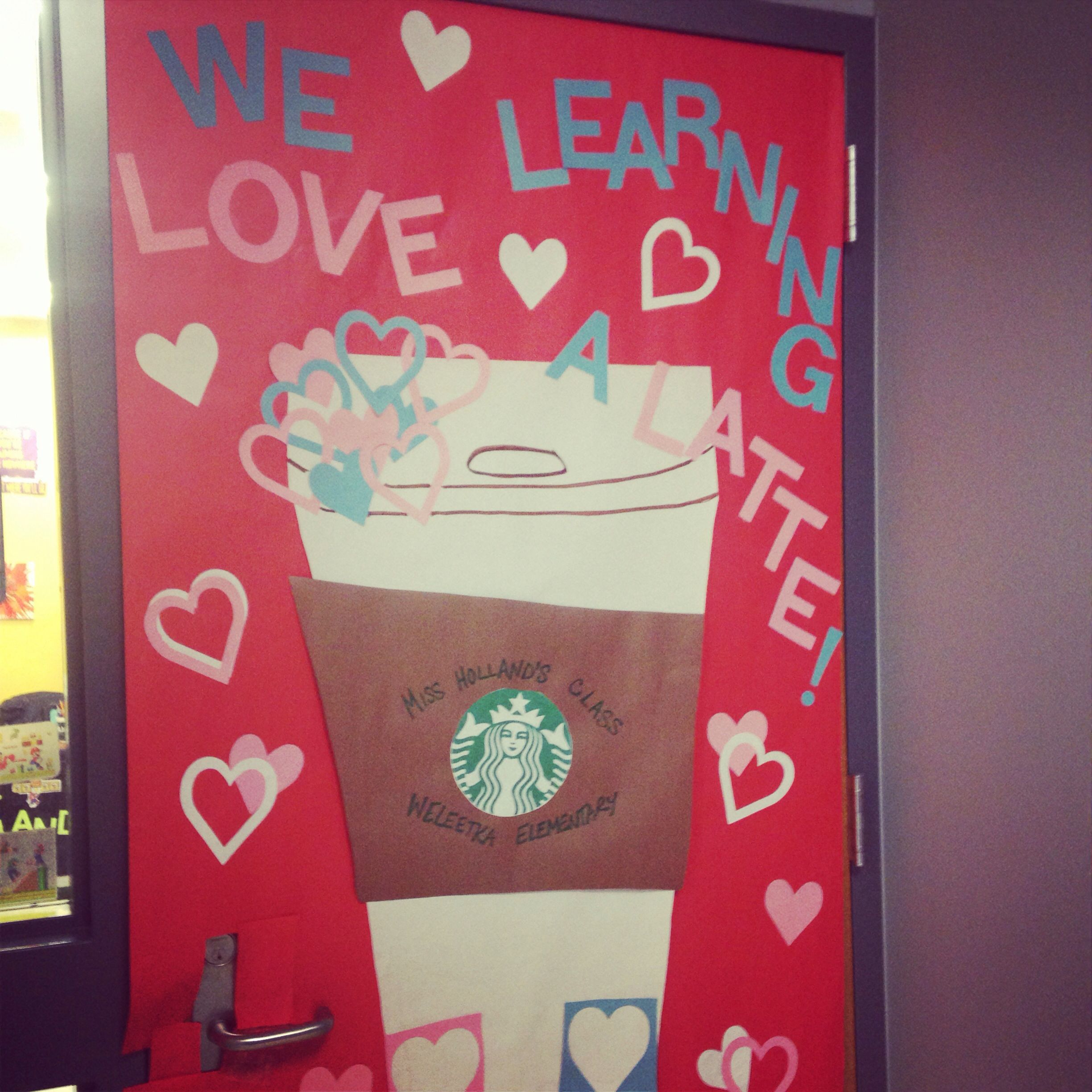 We Love Learning A Latte! Original Valentines Day Door
