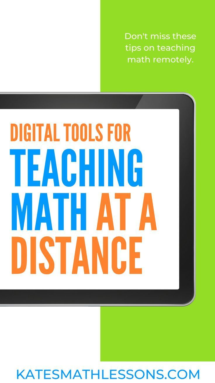 Digital Tools for Teaching Math at a Distance