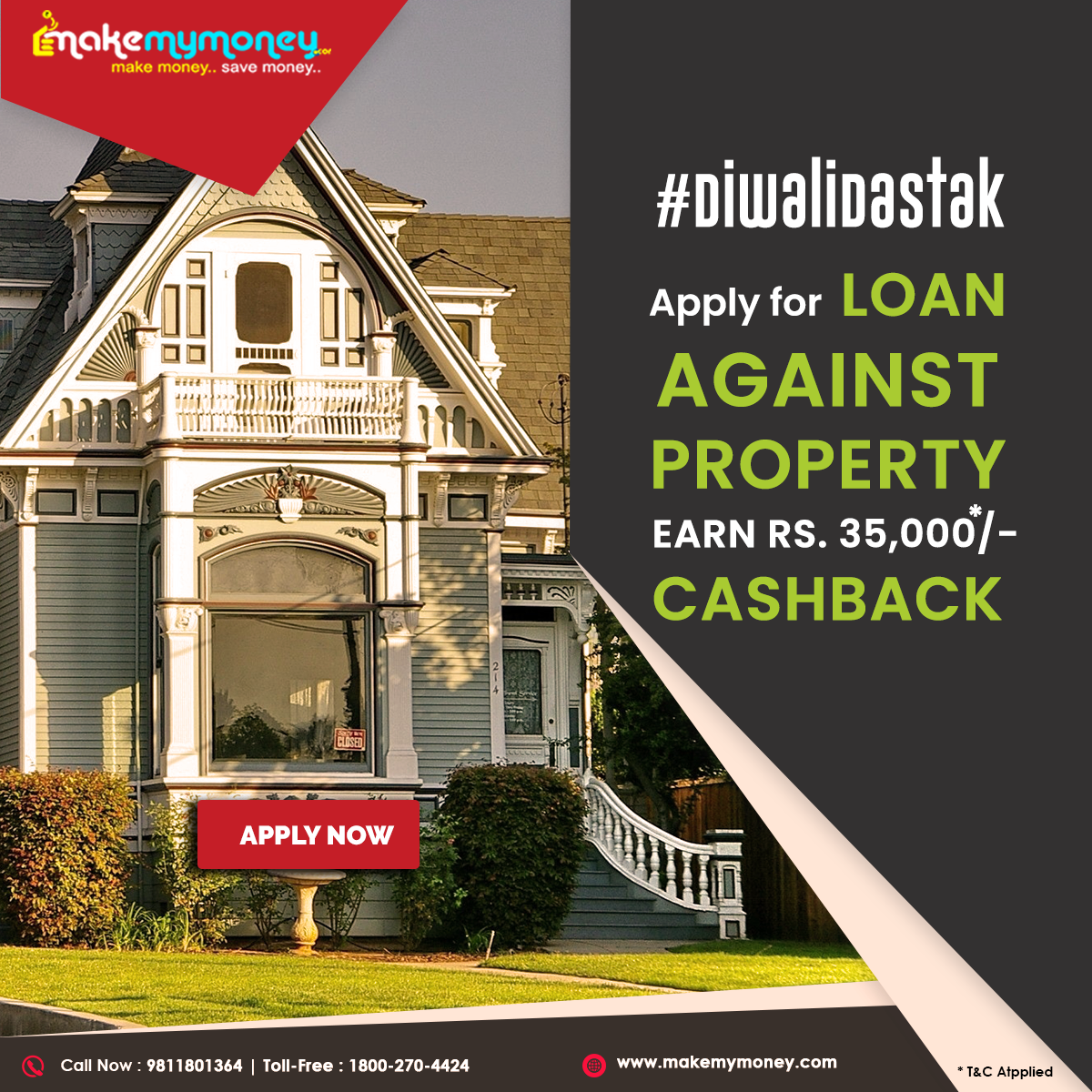 Apply For Loan Against Property And Earn Rs 35000 Cashback Apply Now Visit Www Makemymoney Com Diwalidastak Makemymoney Mmm Best Loans Mortgage Loans Loan