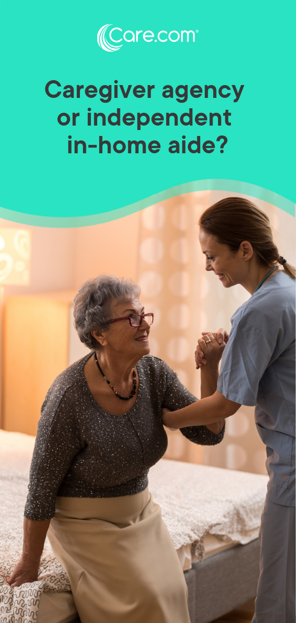 Hiring A Caregiver Should You Work With An Agency Or Find An Independent Aide Caregiver Caregiver Jobs Aging In Place