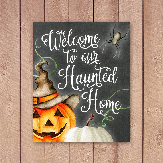 Halloween Printable, Welcome To Our Haunted Home, Haunted