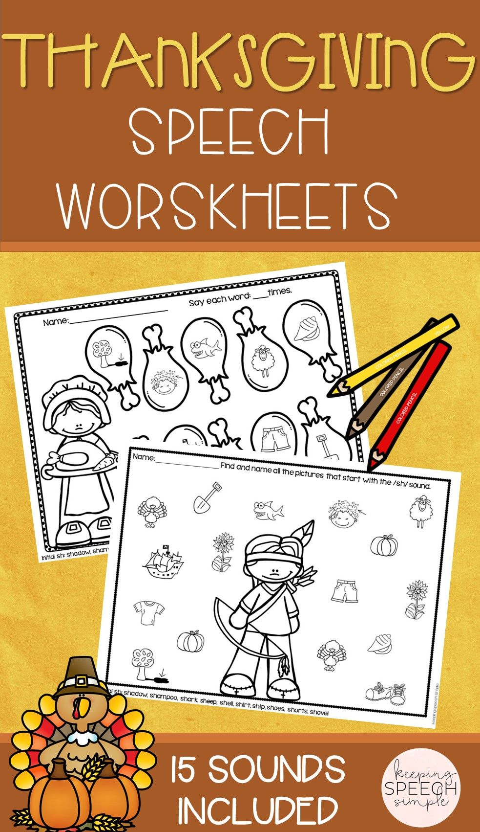 Just Print And Go To Use These No Prep Thanksgiving Themed Worksheets All Worksheets Are Pic Speech Therapy Thanksgiving Articulation Worksheets Speech Crafts [ 1701 x 983 Pixel ]