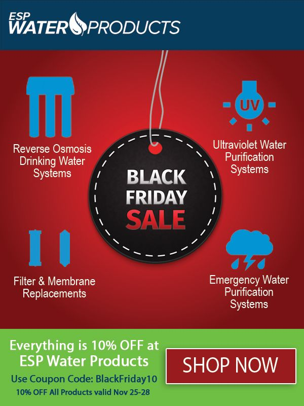 Everything Is On Sale Right Now At Esp Water Products It S A Great Time To Stock Up On The Replacement Filters Yo Reverse Osmosis Emergency Water Ultra Violet