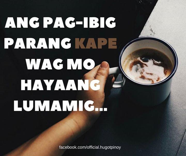 inumin mo kasi kagad hugot hugotpinoy tagalog quotes hugot