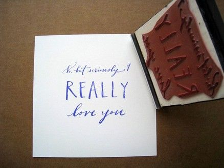Amazing Stamp But How Many Times Can You Really Use This Really Love You I Really Love You Diy Stamp