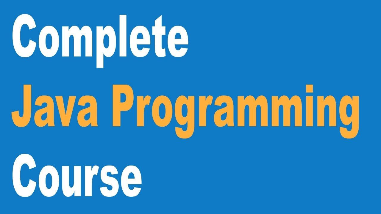 Java youtube tutorial image collections any tutorial examples complete core java programming course beginners to advance complete core java programming course beginners to advance baditri Image collections